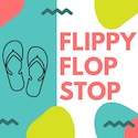 The Flippy Flop Stop