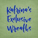 Katrina's Exclusive Wreaths