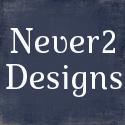Never2 Designs